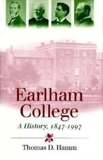 Earlham College: A History 1847-1997