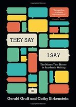 THEY SAY / I SAY: THE MOVES THAT MATTER IN ACADEMIC WRITING (THIRD EDITION) (LIFETIME)
